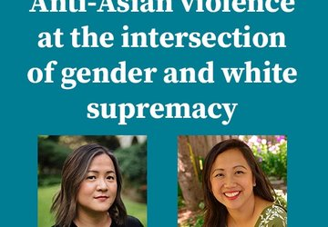 Anti-Asian Violence at the Intersection of Gender and White Supremacy
